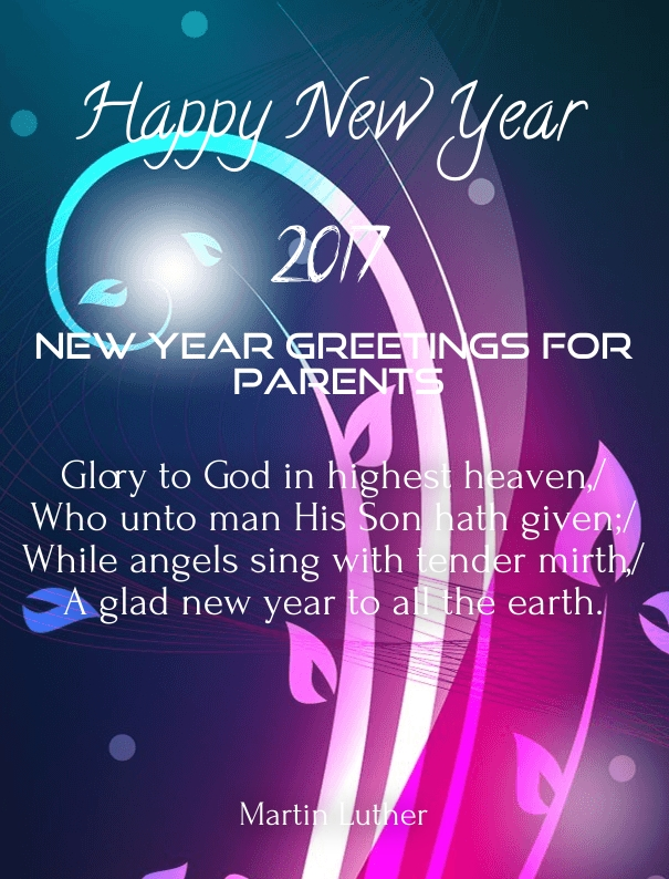 New year 2018 wishes for mom and dad parents happy new for New year eve messages friends
