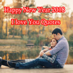 Happy New Year 2018 I Love You Quotes Images