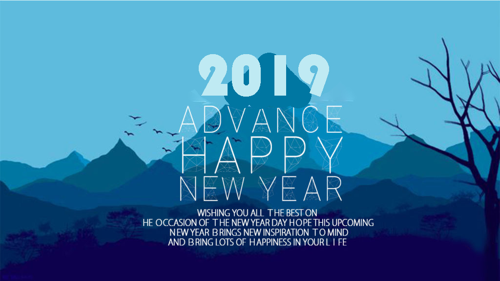 25 Advance Happy New Year 2019 Quotes Wishes with Images ...