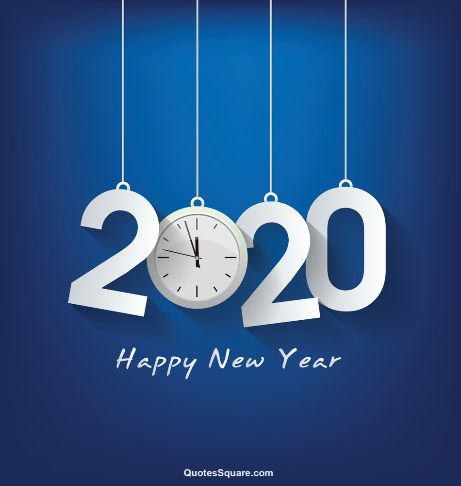 Best Happy New Year Pics 2020 To Wish In Unique Style For Celebrities Quotes Square